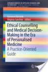 Counselling and Medical Decision-Making in the Era of Personalised Medicine