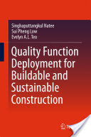 Quality Function Deployment for Buildable and Sustainable Construction